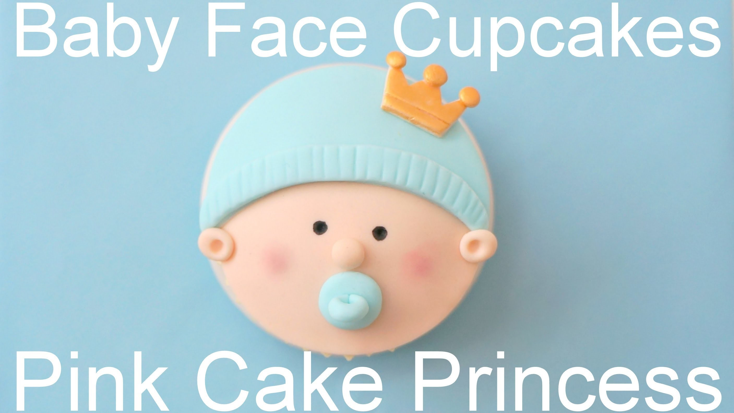 How to Make Baby Shower Cupcakes - Royal Baby Face Cupcakes
