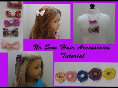 How to make No Sew hair accessories for your American Girl Doll