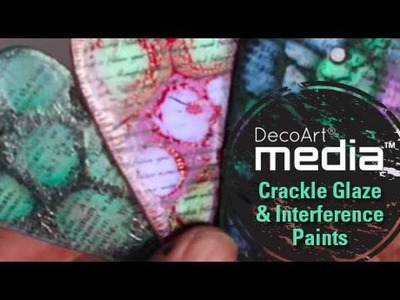 Mixed Media Backgrounds with Interference and Crackle Glaze