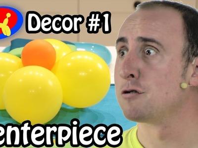 Balloon Flower Centerpiece - Balloon Decor Lessons #1