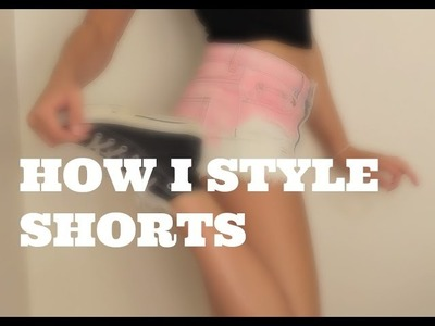 How I Style Shorts |Rylee