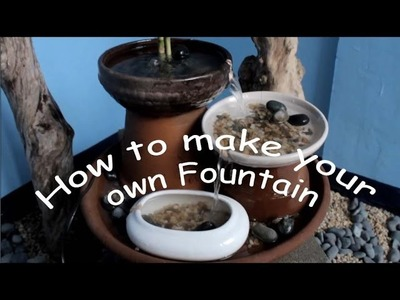 How to make a fountain
