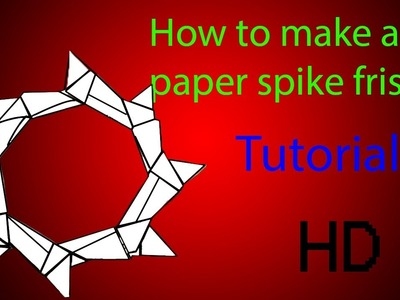 How to make a Paper Spike Frisbee (tutorial)