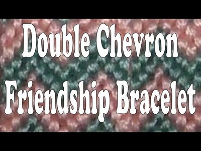 How to Make Friendship Bracelets ♥ Double Chevron