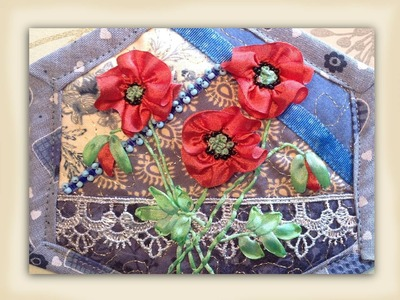 How to make silk ribbon embroidery field poppy flowers