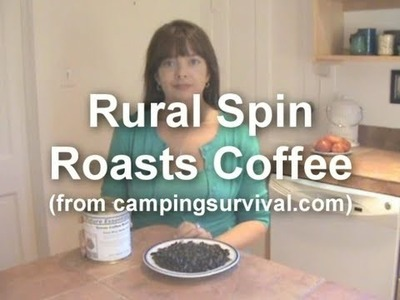 How-To Roast Green Organic Coffee Beans DIY from Rural Spin & www.CampingSurvival.com
