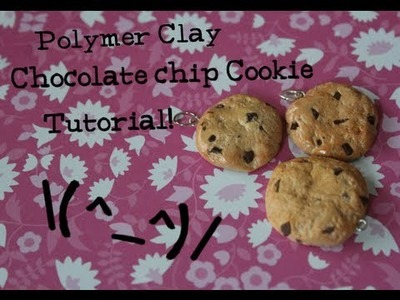 ♡Polymer Clay Chocolate chip Cookie Tutorial♡
