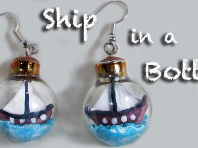 Ship in a bottle - Polymer Clay earrings miniature