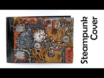 Steampunk journal.photo album cover - polymer clay TUTORIAL