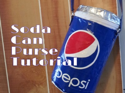 (DIY) Duct Tape Soda Can Purse Tutorial (NO SEW)