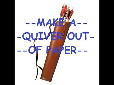 How To Make | Paper Quiver
