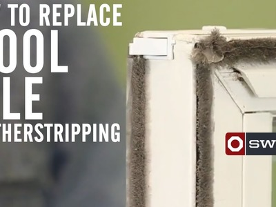 How to replace wool pile weatherstripping