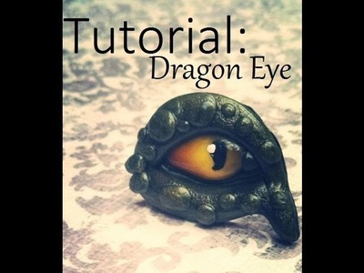 Polymer Clay Tutorial:Dragon eye
