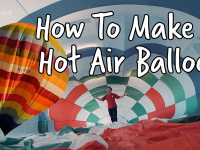How to make a hot air balloon | Do Try This At Home | At-Bristol Science Centre