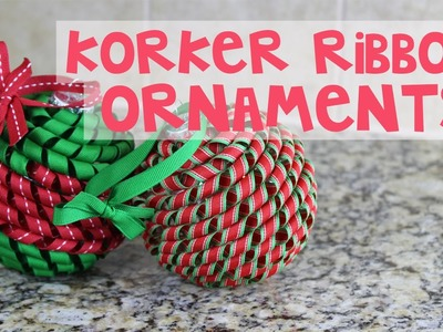 Korker Ribbon Christmas Ornament Tutorial