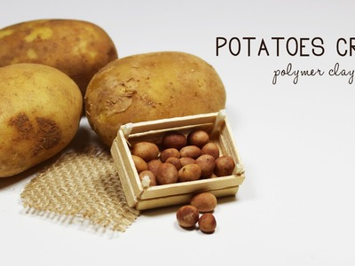 Polymer clay Potatoes Crate TUTORIAL