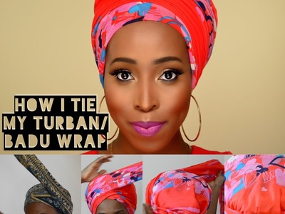 DIY -How I Tie Turban. Badu Head Wrap Tutorial for Bad Hair Days