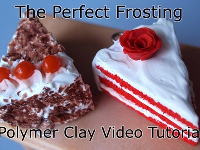 The Perfect Frosting: How to Make Polymer Clay Frosting (Talty's Decorations and Toppings #1)