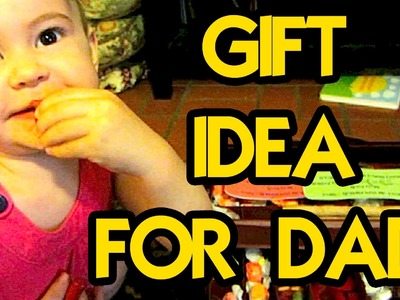 CHEAP HOMEMADE GIFT FOR DAD!!!