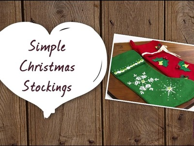 How to make: Simple Christmas Stockings