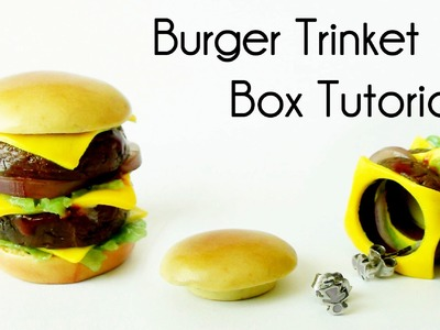 Polymer Clay Burger Trinket Box Tutorial