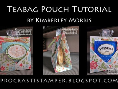 Teabag Pouch Tutorial - feat. Stampin' Up! Everyday Enchantment Designer Series Paper