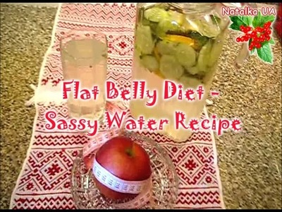 Flat Belly Diet - How To Make Sassy Water Recipe - Video Tutorial