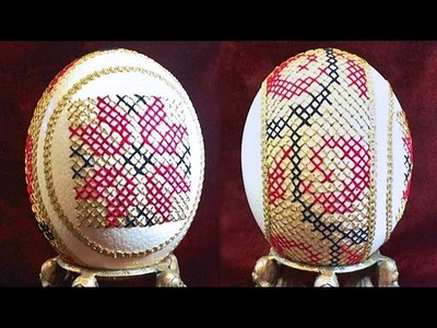 Learn How To Sew Cross Stitch Eggs (Sewing Cross Stitched Ostrich Egg Art)