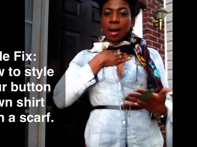Style fix: How to style your button down shirt with a scarf