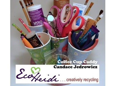How to Make a Desktop Coffee Cup Pencil and Tool Caddy by Candace Jedrowicz