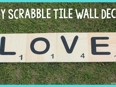 DIY Scrabble Tile Wall Decor | Mother's Day DIY Gift Idea