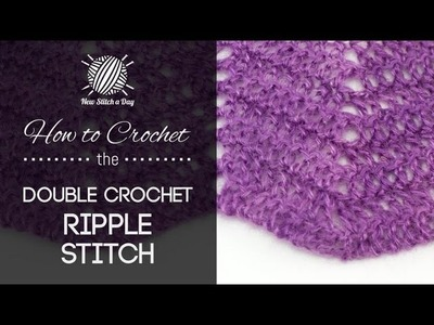 How to Crochet the Classic Double Crochet Ripple Stitch