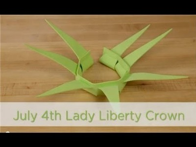 How to Make Lady Liberty Crowns for 4th of July Crafts
