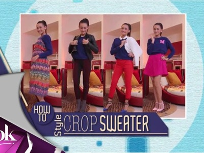 ILook - How To - Style Crop Sweater