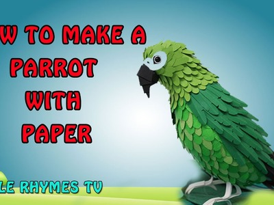 Paper Crafts - How To Make A Parrot  || Simple Rhymes TV