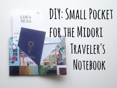 Tutorial: DIY Small & Easy Pocket Folder for the Midori Traveler's Notebook