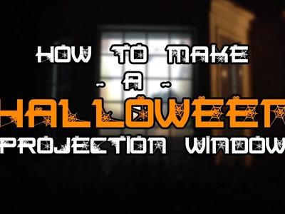 Halloween Rear Projection Screen Window Tutorial