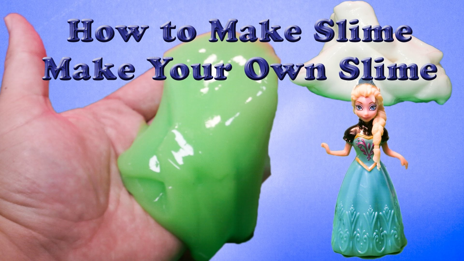 How to Make Your Own Slime Goo With Disney Frozen Elsa and Jack Frost