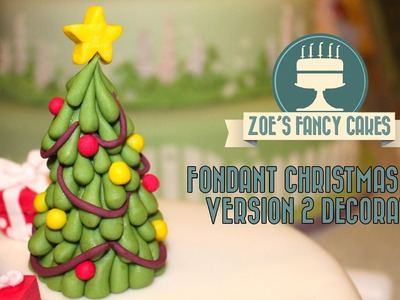 Fondant Christmas tree tutorial version 2 decorated cake topper Decorating How To Tutorial