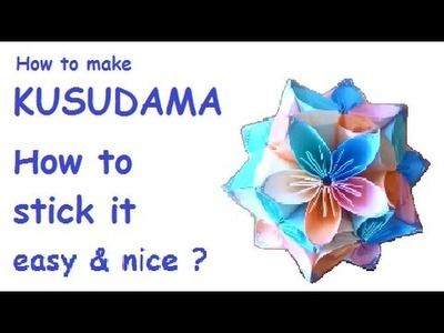 Kusudama - How to stick it easy and nice