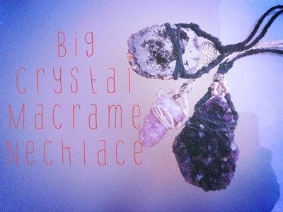 Macame Tutorial- Big Crystal Neckalce