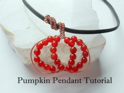 Pumpkin Pendant.   A Wire Wrap Tutorial