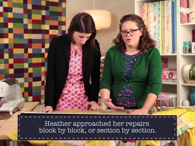 Repairing an Old Quilt with Heather Kinion