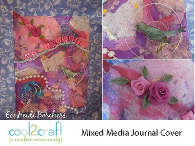 How to Create a Mixed Media Journal Cover by EcoHeidi Borchers