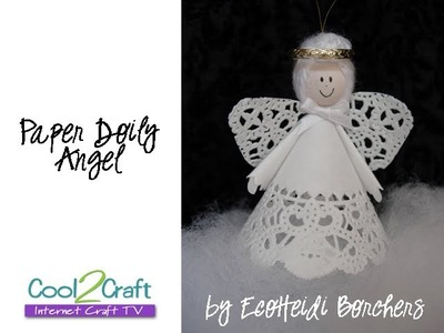 How to Make a Paper Doily Angel by EcoHeidi Borchers