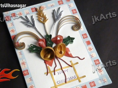 HOW TO: make Paper Quilling Christmas bell Greeting Card - JK Arts 447