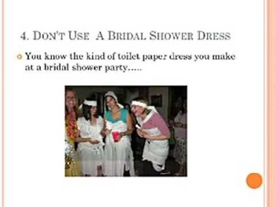 Top Ten Tips To Make A Toilet Paper Wedding Dress