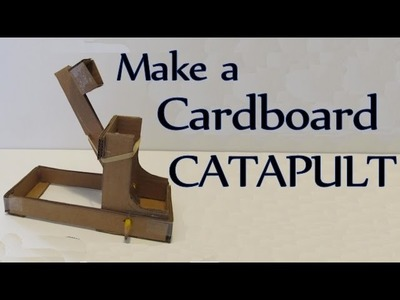 How to Make a Cardboard Catapult