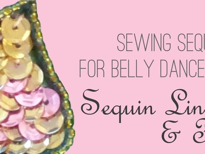 How to Sew Sequins 1: Sequin Lines & Fill