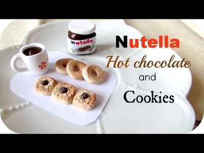 Nutella ▪ Hot chocolate and Cookies ▪ Polymer Clay Tutorial